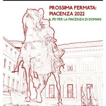 Prossima fermata: Piacenza 2022